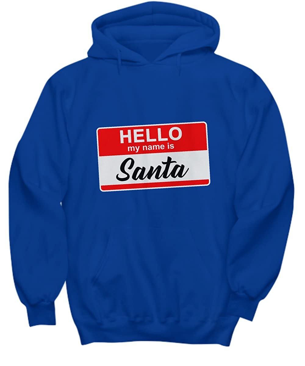 Hello My Name Is Santa Funny Christmas Xmas Hoodie-TD