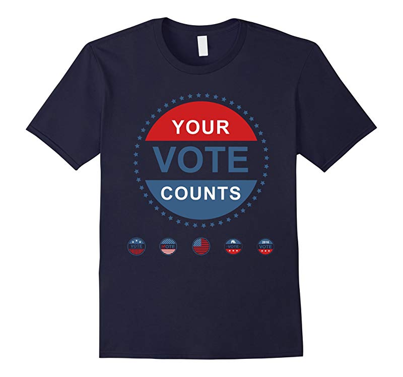Your Vote Counts American Election Quality T-Shirt-RT