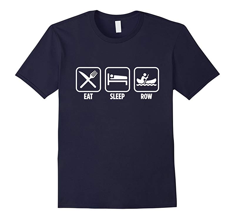 Eat Sleep Row Funny College Rowing T-Shirt-RT
