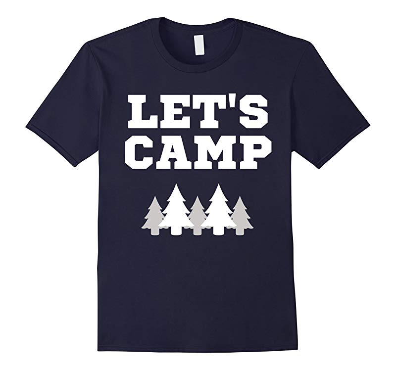 Lets Camp Trees National Park T-Shirt-RT