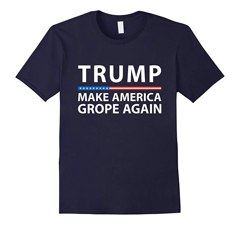 Trump Make America Grope Again T-Shirt - Trump Tape T-Shirt-RT