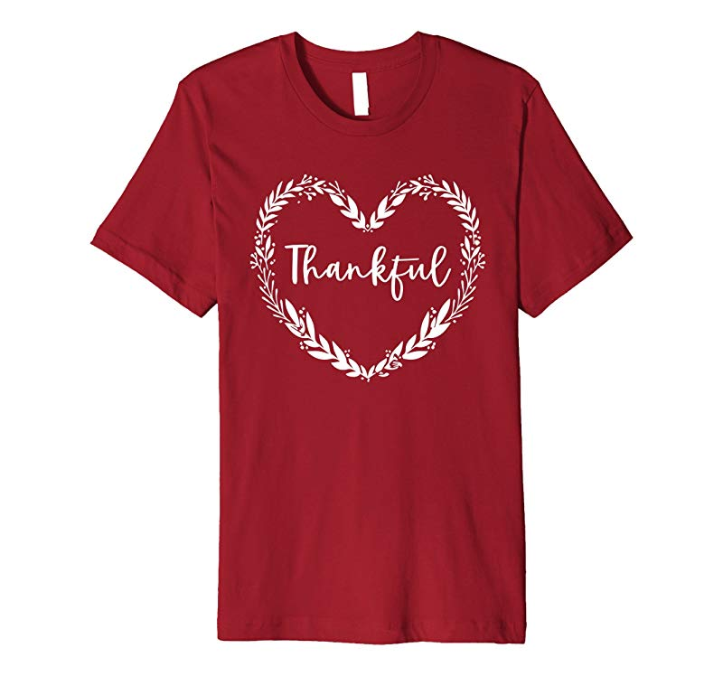 Thankful Heart T-Shirt Thanksgiving Day Tee-ANZ