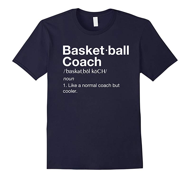 Basketball Coach TShirt Gift Funny Basketball Definition Tee-RT