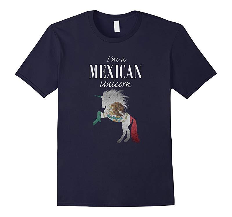 Unicorn novelty - Im a Mexican Unicorn clothing-RT
