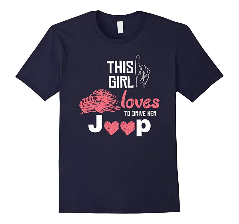 5 Color Options - This Girl Loves Her Jeep T-Shirt-RT