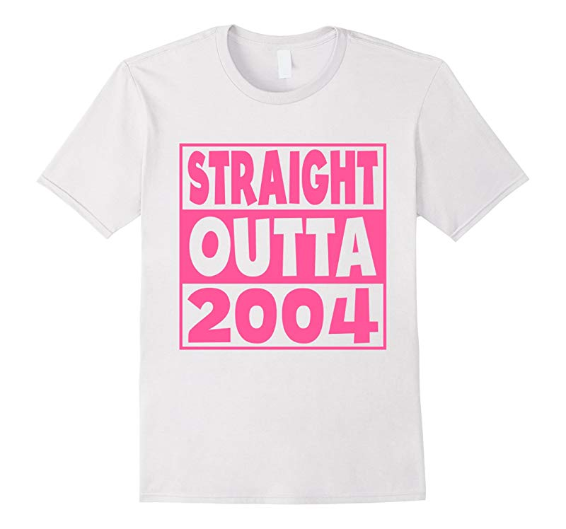 13th Birthday Gift T-Shirt Straight Outta 2004 Pink-RT