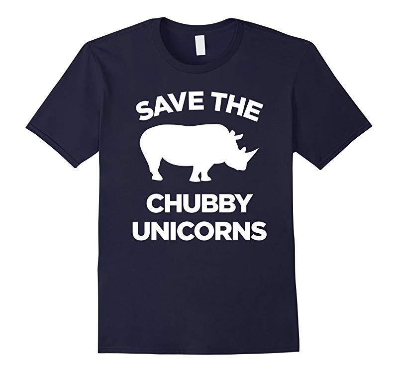 Save The Chubby Unicorns T-Shirt - Fat Unicorn Tshirt-CL