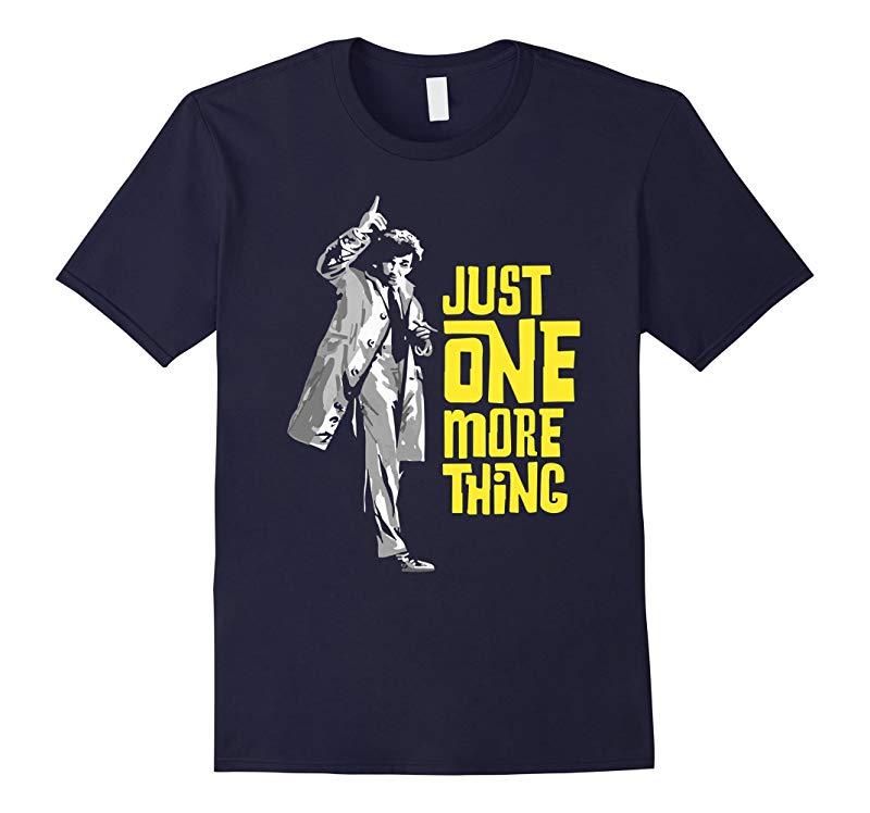 Columbo - Just One More Thing Premium Tee Shirt-RT