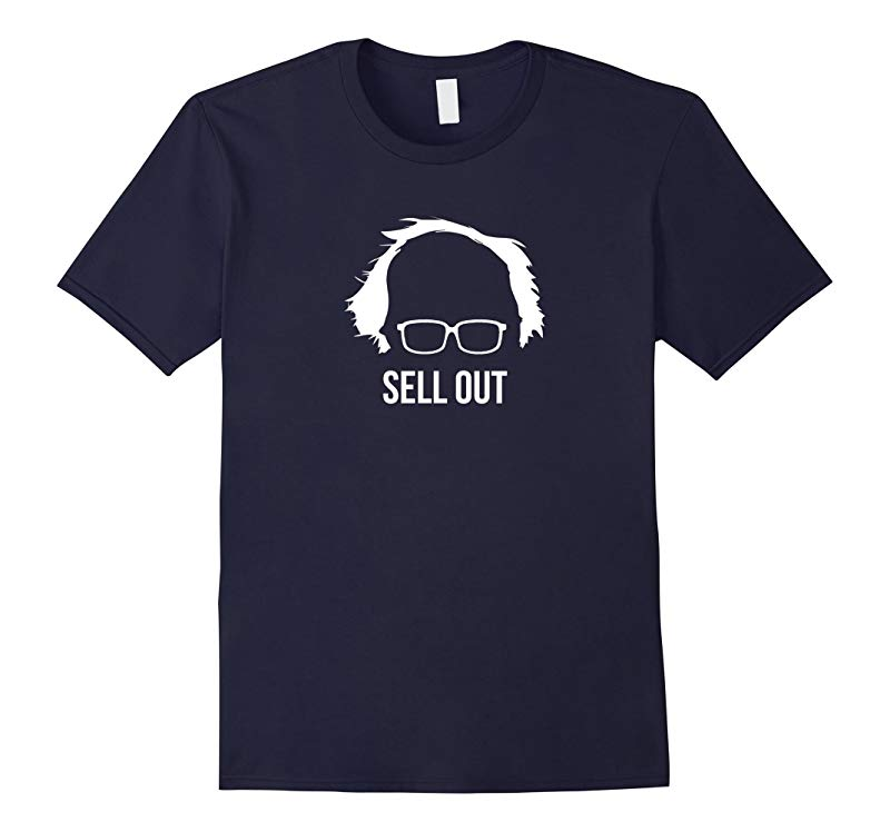 Bernie Sanders Sell Out T Shirt Sold Out Funny Parody-RT