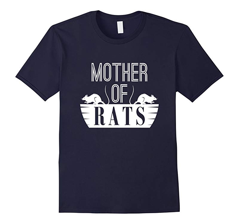 Mother of Rats Shirt for Rat Mom-RT