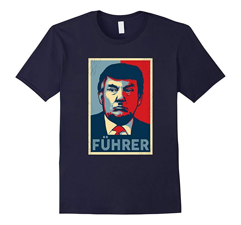 Fuhrer Trump Not My President Poster Style T-Shirt-RT