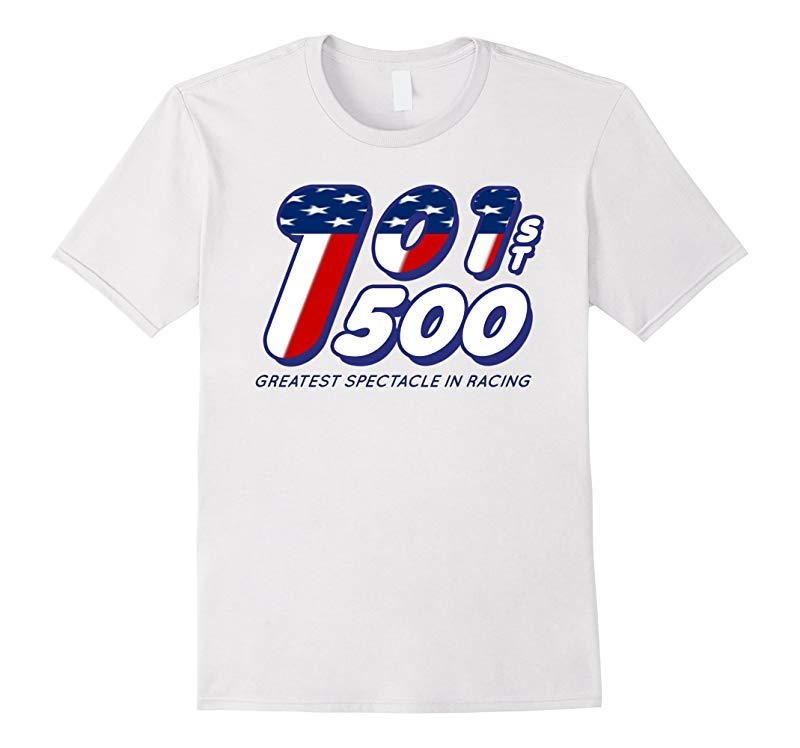 101st Running Indy Back Home Again 500 In Indianapolis Tshir-RT