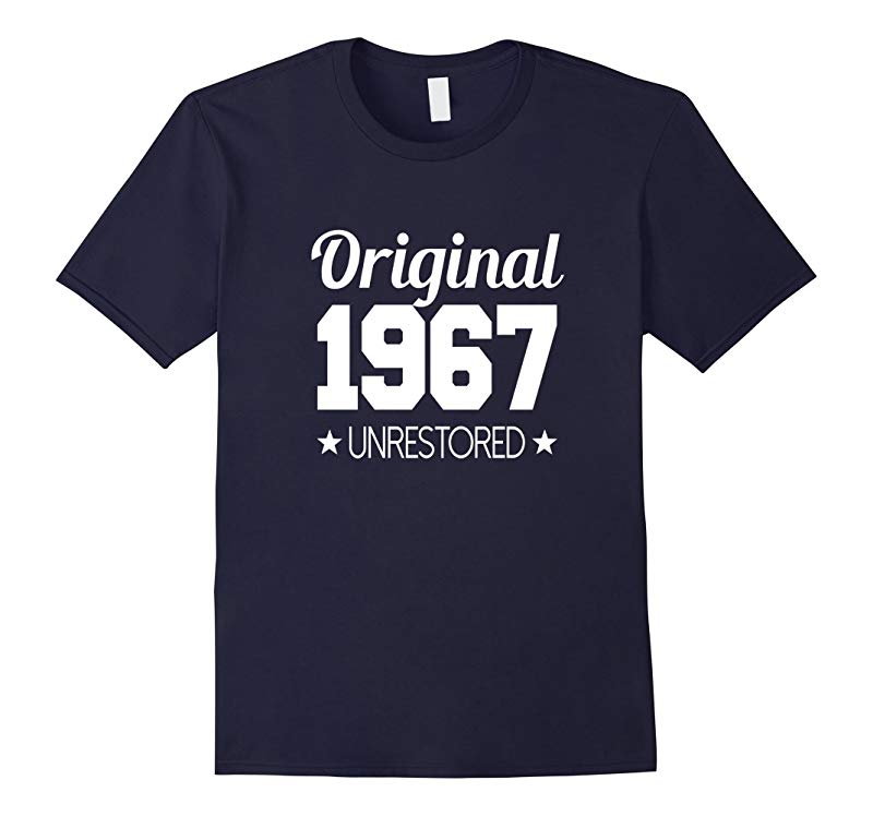 1967 T-shirt 50th Birthday Funny B-day Gag Joke Novelty Yr-PL