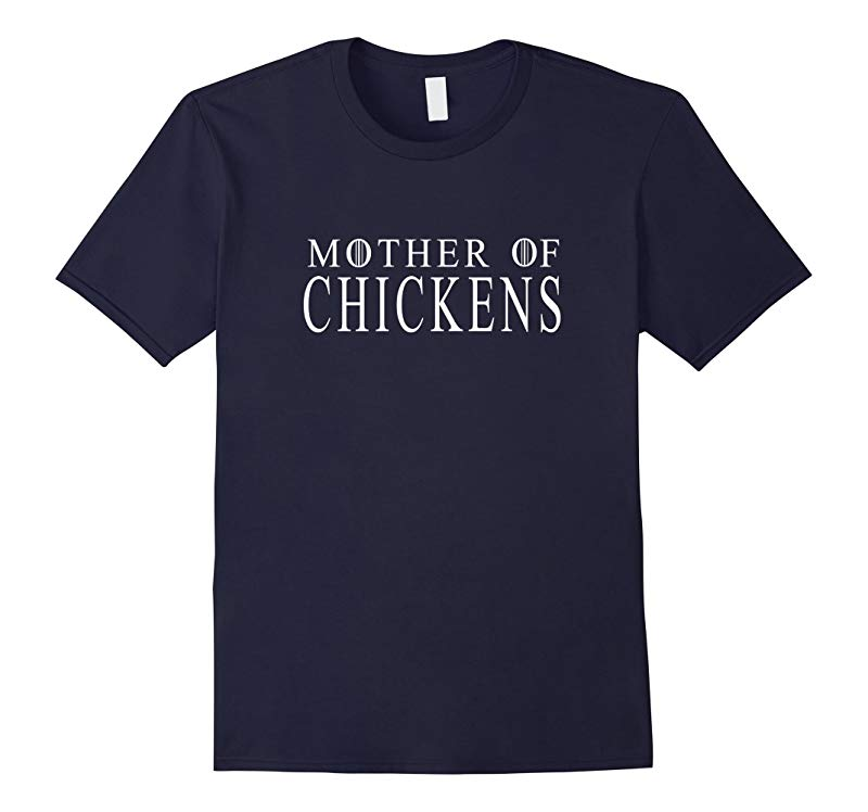 Mother of Chickens Great Gifts Idea Womens T-shirt-RT