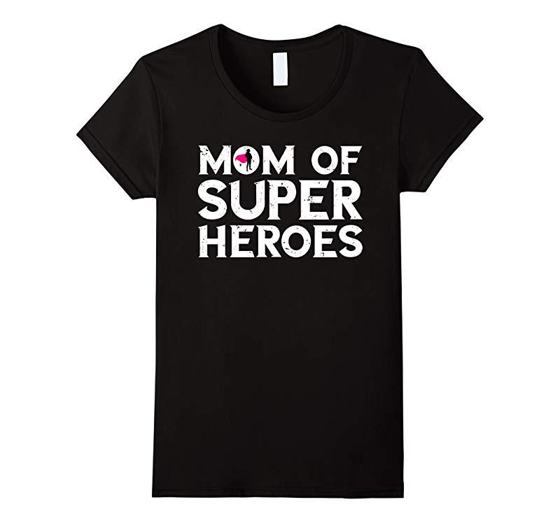 Womens Mom of Super Heroes T-Shirt Cute Gift Super Mom Gift-RT