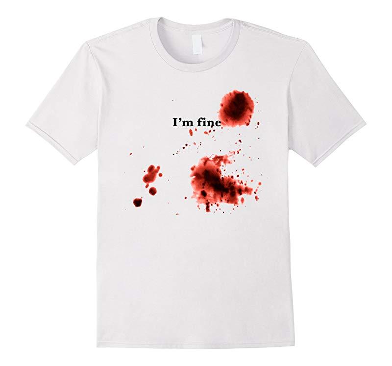 Im Fine Bloody T-Shirt Halloween Bloody Costume T-Shirt-RT