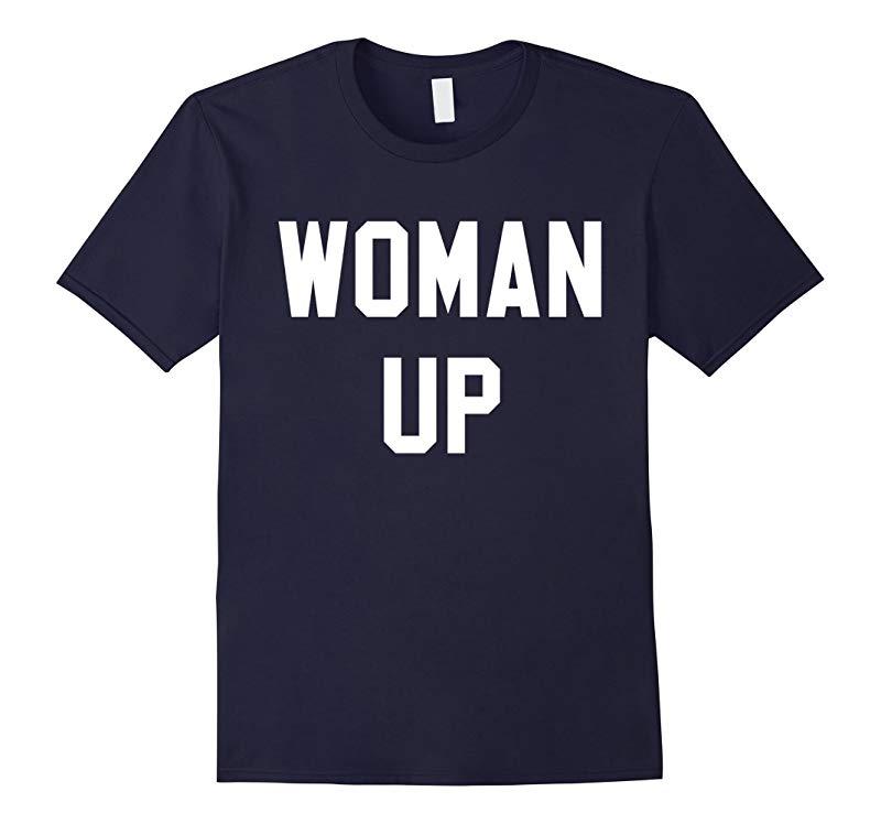 Woman Up - Women's Pride Feminist T-Shirt for Women & Girls-RT