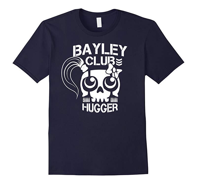 Bayley Club Tshirt - Bayley Club Hugger Tshirt-RT