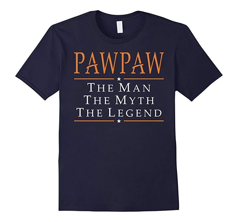 Pawpaw The Man The Myth The Legend T-Shirt Tshirt-RT