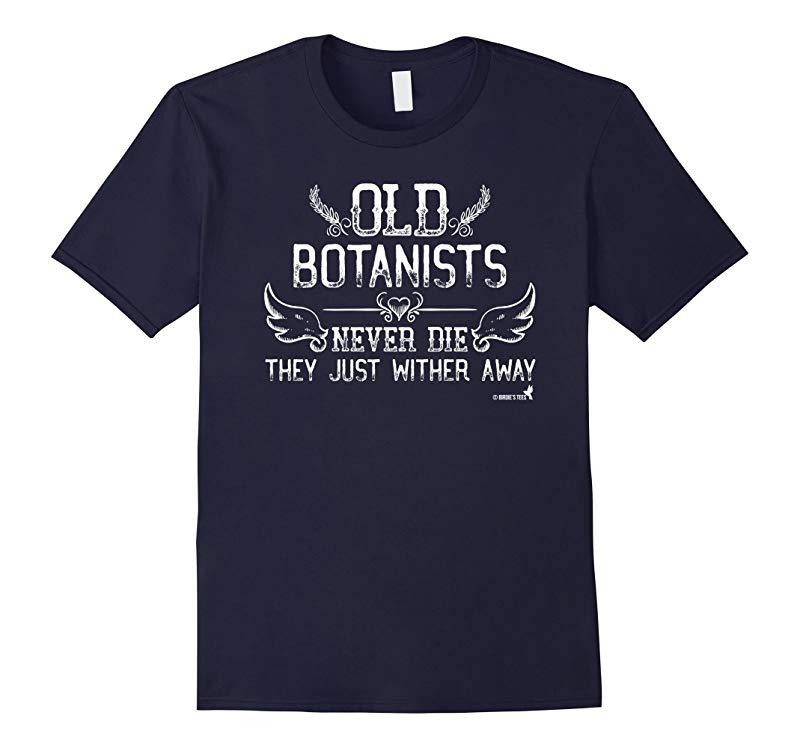Botanist Botany Plant Scientist T-Shirt Retirement Birthday-PL