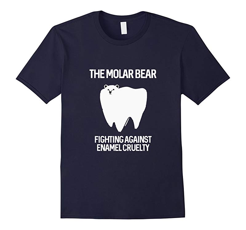 The Molar Bear Fighting Against Enamel Cruelty Funny Dentist-TD