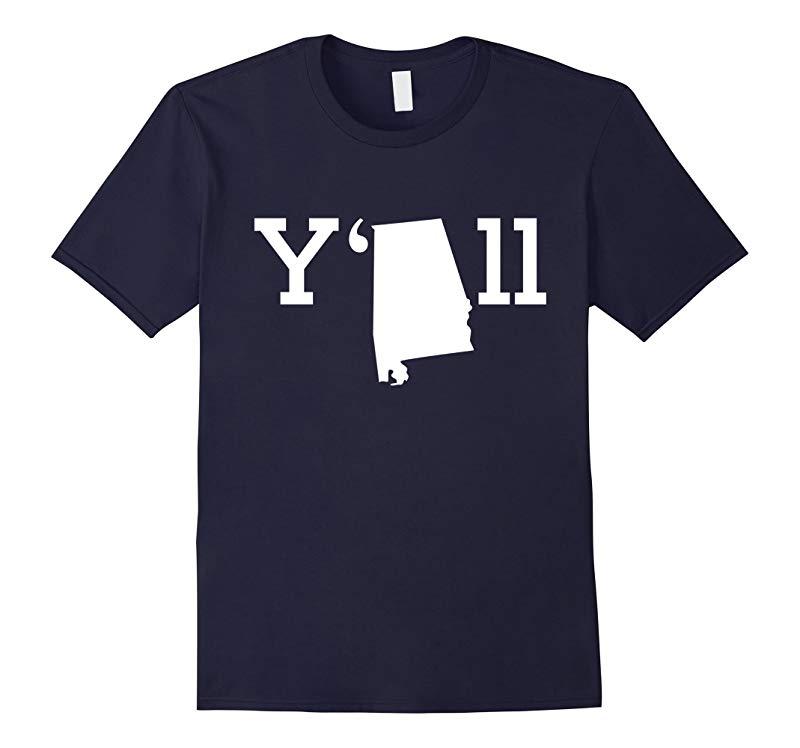 Yall HOME of ALABAMA State - T-shirts-RT