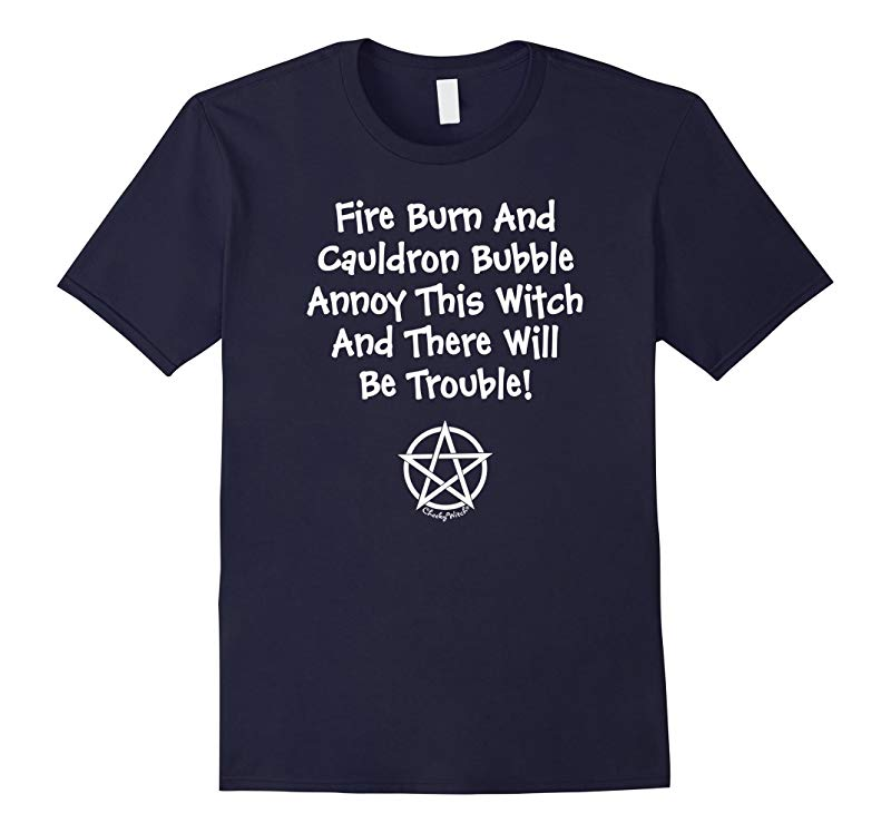 Dont Annoy This Witch Funny Pagan Wiccan Halloween T-Shirt-RT