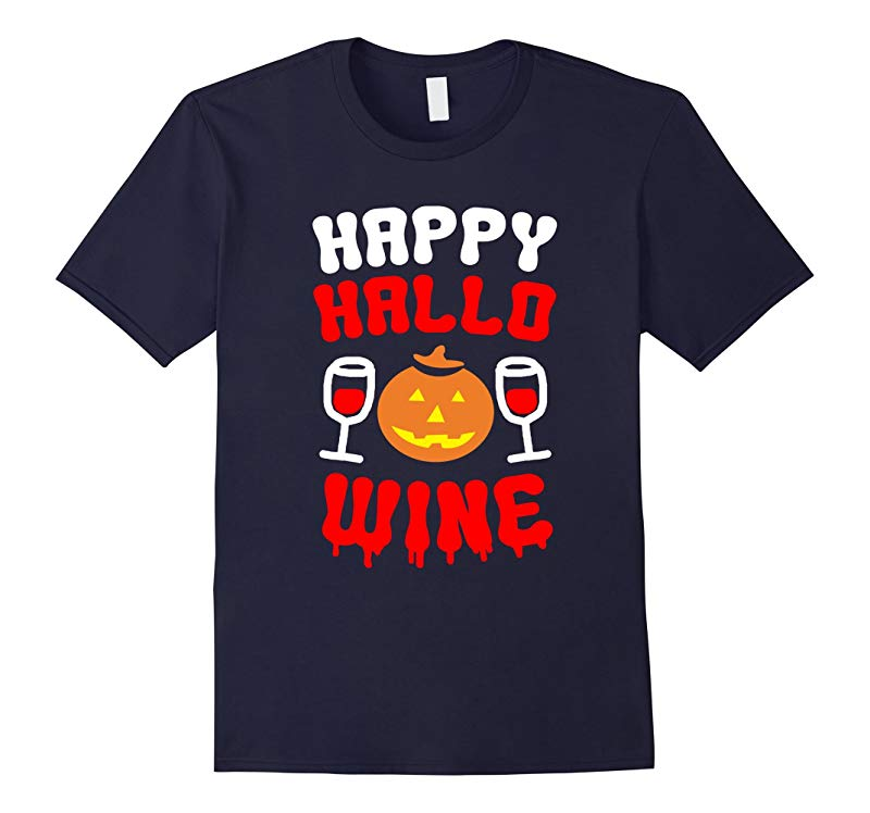 Happy Hallo wine Halloween T-Shirt-RT