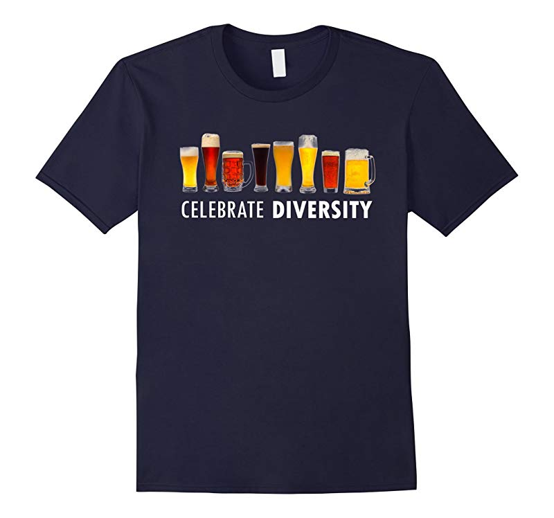 Celebrate Beer Diversity Funny T-shirt-RT
