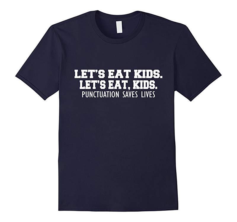 Punctuation Saves Lives Grammar Funny Kids T-Shirt Teacher-RT