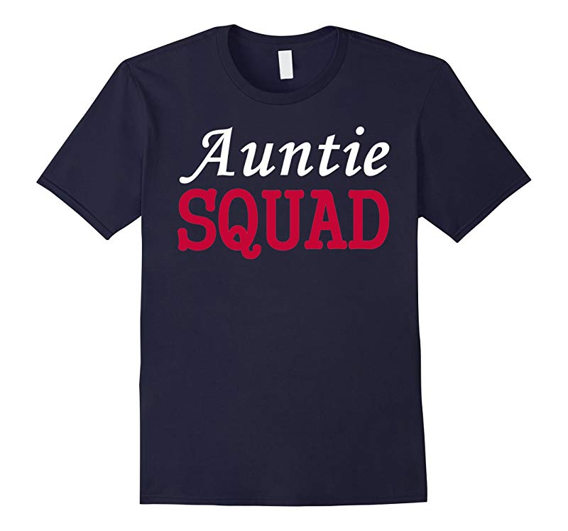 Auntie Squad T-shirt Party Aunt Shirt Team Gift-RT