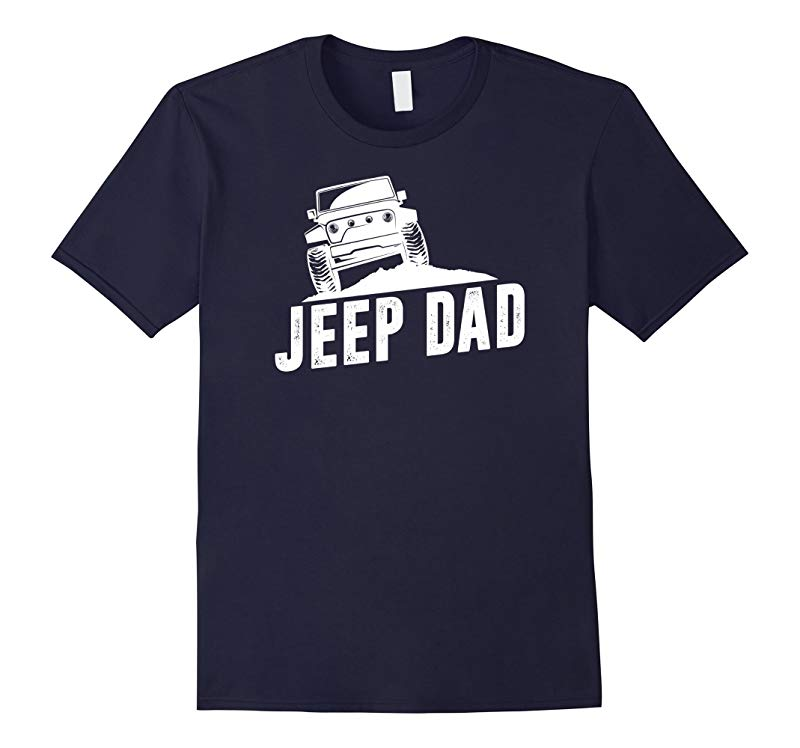 Dad Jeep shirt Best Gift for Fathers Day 2016-RT