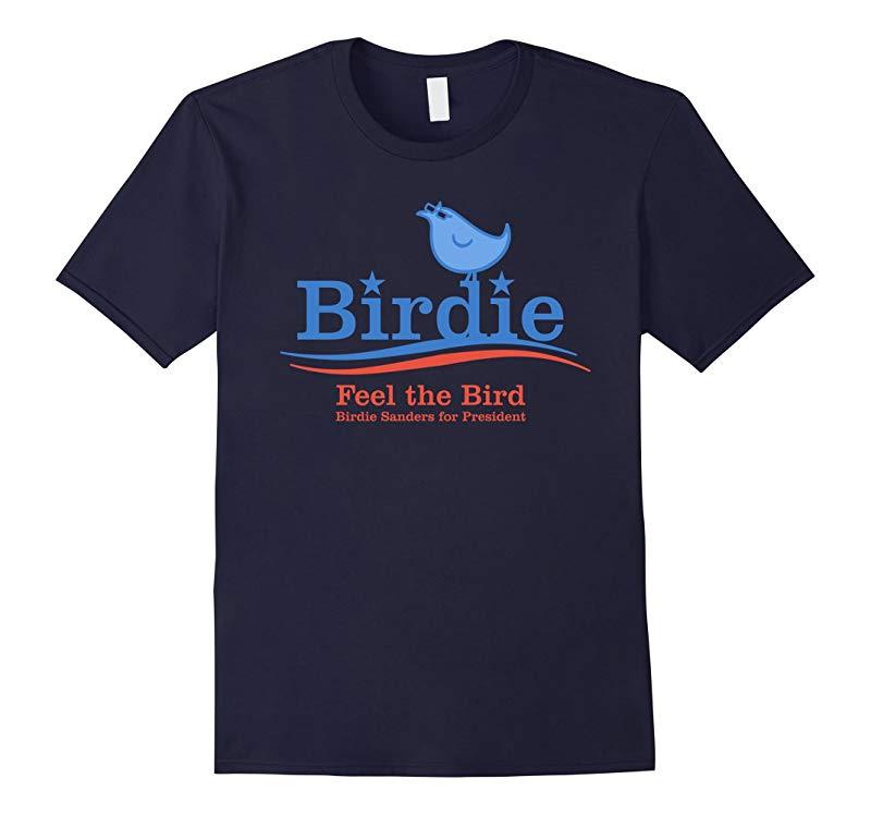 Birdie Sanders Shirt  2016 Bernie Sanders President T-Shirt-RT