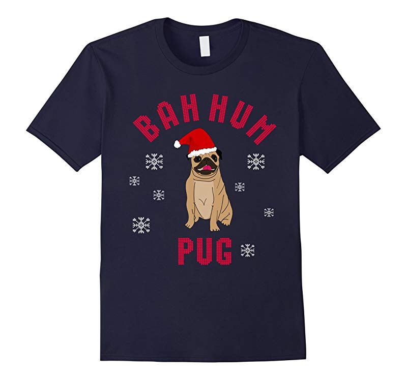 Bah Hum Pug - Funny Novelty Christmas T Shirt-RT