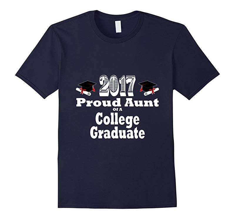 2017 College Graduation Tshirt Proud Aunt Graduate Niece-RT