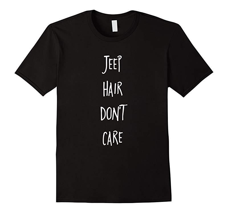 Jeep Hair Dont Care - Premium Cotton T-Shirt-RT