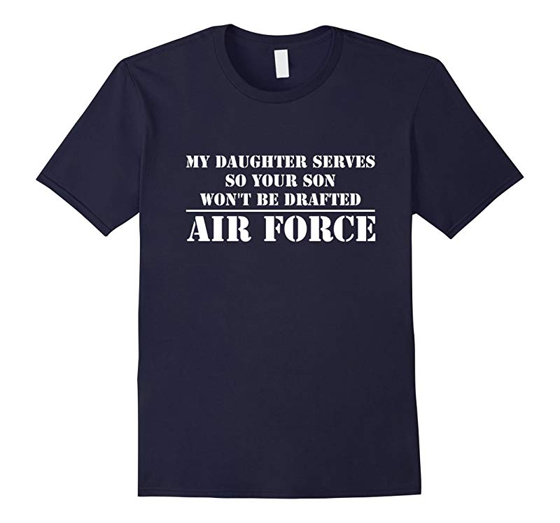My Daughter Serves in the Air Force T-shirt-TH