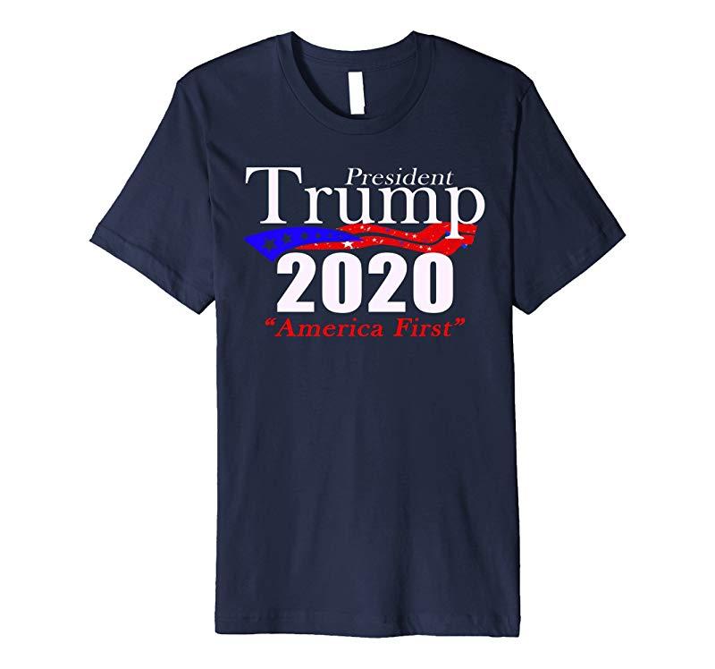 Patriotic Trump for President 2020 America First T-shirt-Art