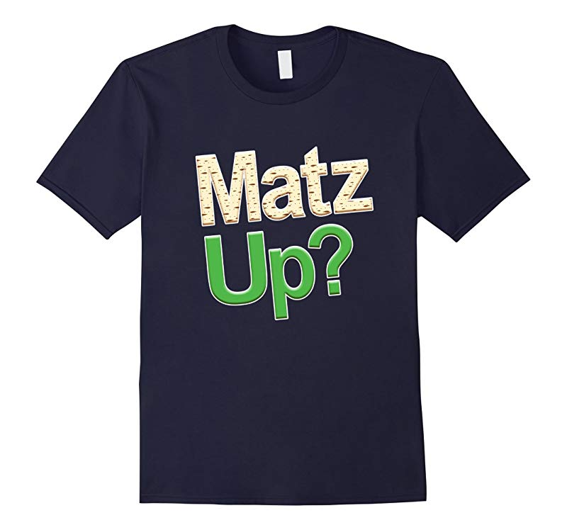Funny Passover Matzah up Jewish Passover Holiday T Shirt-RT