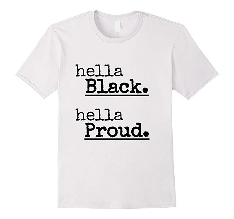Hella Black Hella Proud Symbolic Strength T-Shirt-RT
