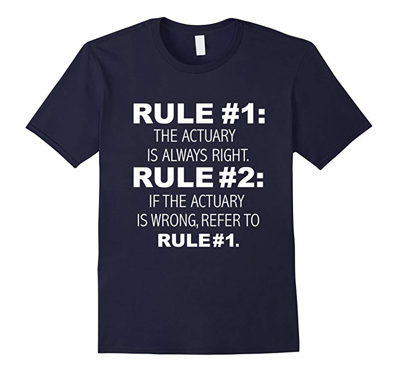 Actuary is Always Right, Never Wrong Funny T-shirt Actuaries-BN