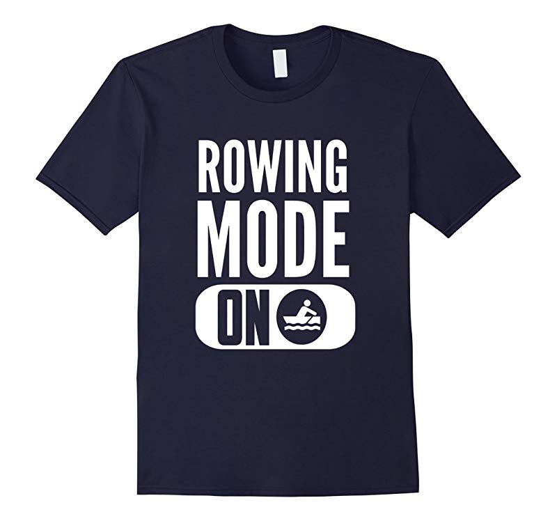 Rowing Mode On T-Shirt-RT