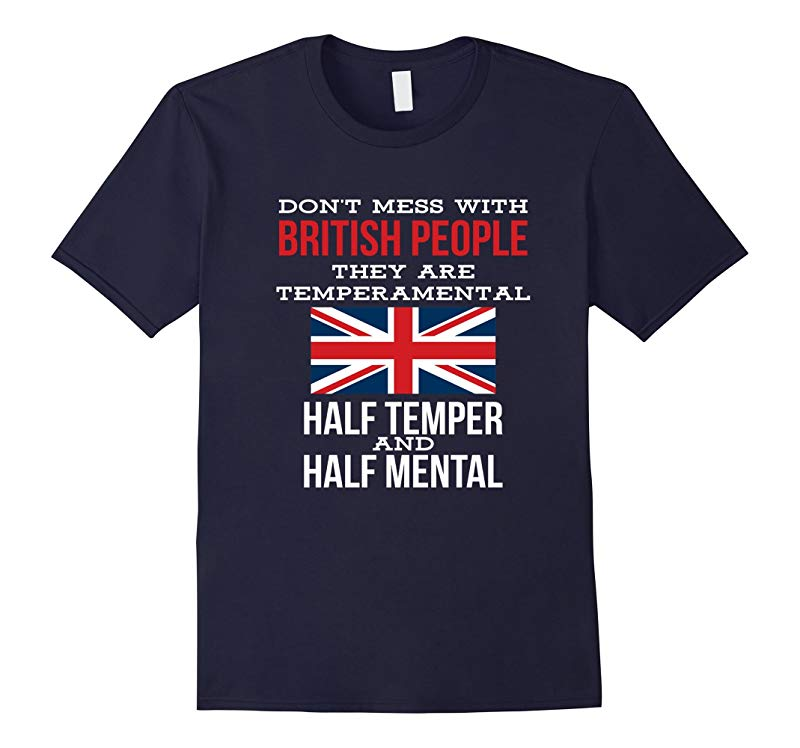 Dont Mess With British People Funny T-shirt Union Jack Flag-RT
