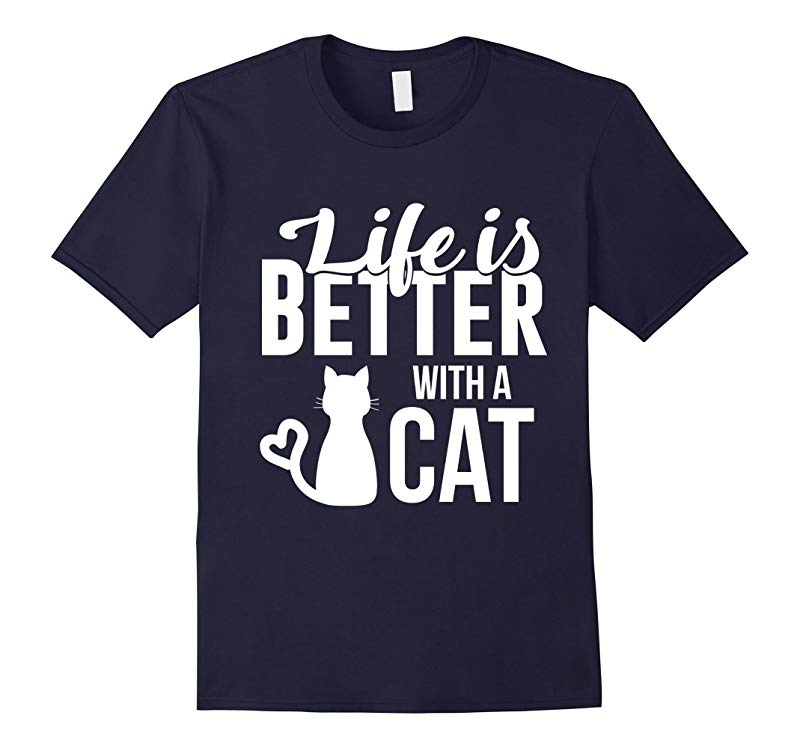 Cute Life is Better with a Cat TShirt Love-RT