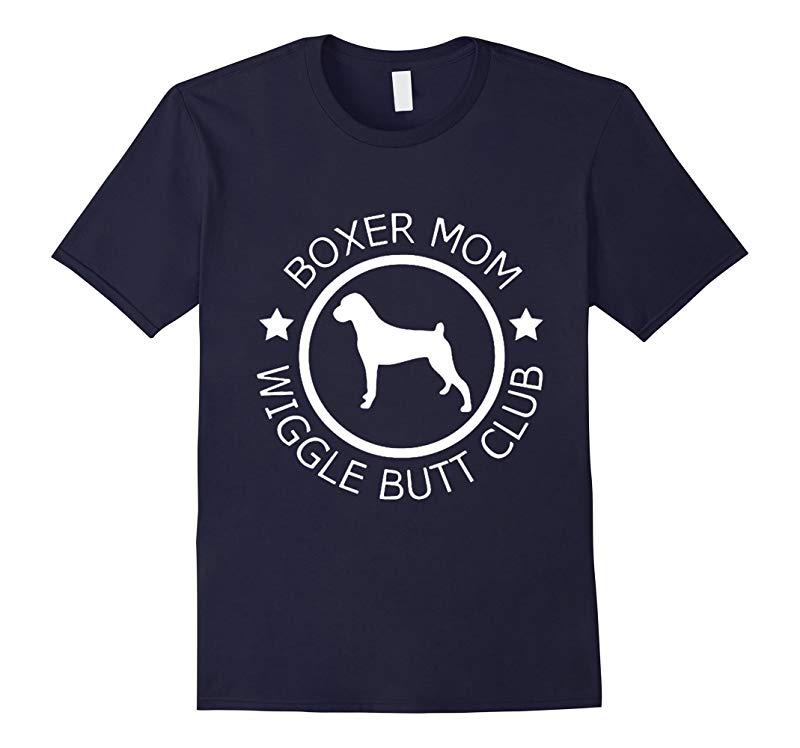 Boxer Mom Wiggle Butt Club t-shirt-RT