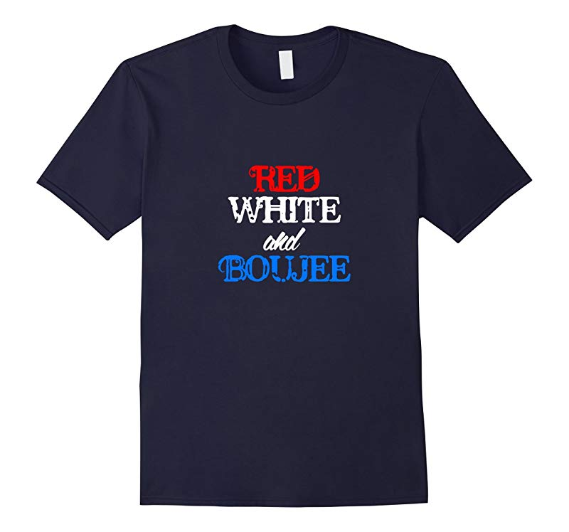 4th of July Red White and Boujee Funny T-Shirt-PL