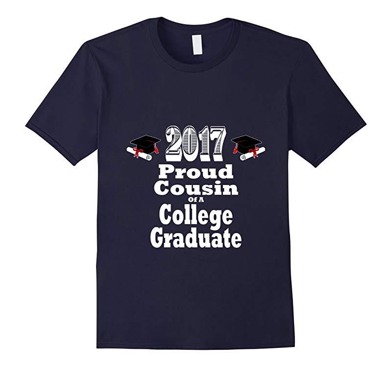 2017 College Graduation Tshirt Proud Cousin Graduate-RT