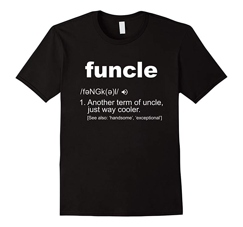 Mens Funny Uncle Funcle Definition Tee Shirt-BN