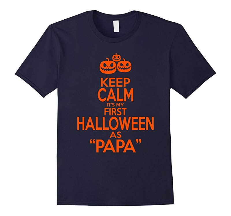 Its My First Halloween As PAPA T-shirt-RT