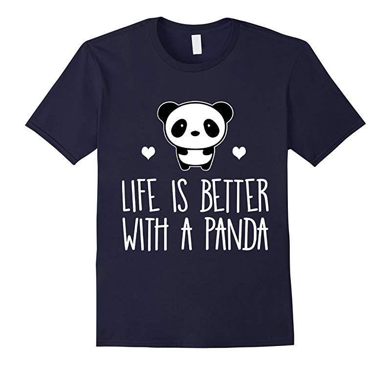 Life Is Better With A Panda Animal True Heart Hot T-Shirt-RT